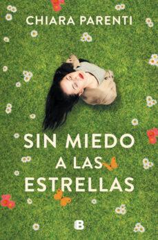 Descargar libro gratis ebook SIN MIEDO A LAS ESTRELLAS en español DJVU FB2 9788466666299 de CHIARA PARENTI