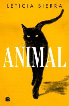 ANIMAL   LETICIA SIERRA   Casa del Libro
