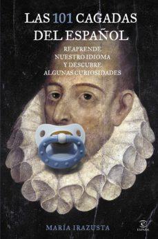 las 101 cagadas del español (ebook)-maria irazusta-9788467041699