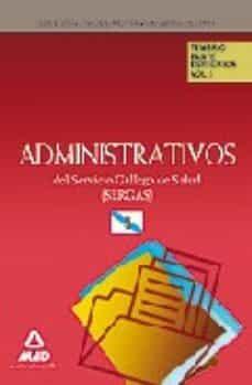 Followusmedia.es Administrativos Del Servicio Gallego De Salud (Sergas). Temario P Arte Especifica: Volumen I Image