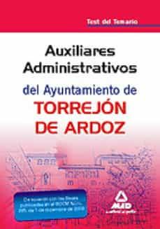 Auxiliar Administrativo Del Ayuntamiento De Torrejon De Ardoz T Est Del Temario Vv Aa Comprar Libro 9788467633399