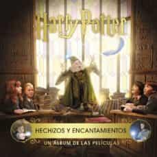 Cdaea.es Harry Potter: Hechizos Y Encantamientos. Un Album De Las Peliculas Image