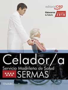 celador/a: servicio madrileño de salud (sermas): temario-9788468187099