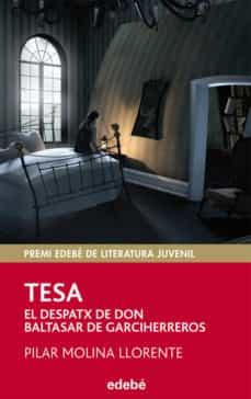 TESA. EL DESPATX DE DON BALTASAR DE GARCIHERREROS | PILAR MOLINA ...