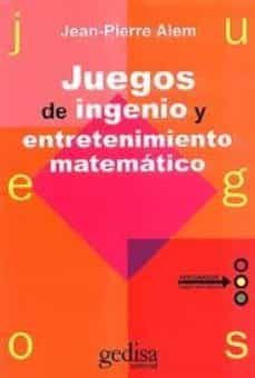 Javiercoterillo.es Juegos De Ingenio Y Entretenimiento Matematico (2ª Ed.) Image