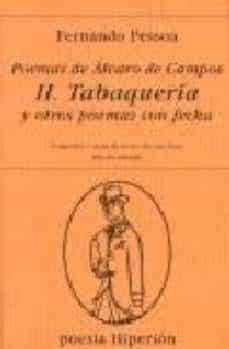 Officinefritz.it Poemas De Alvaro De Campos : Tabaqueria Y Otros Poemas Con Fecha (Ed. Bilingüe) Image