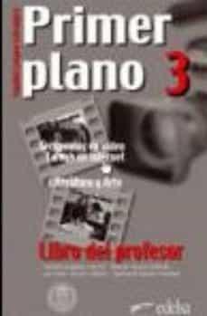 Chapultepecuno.mx Primer Plano 3. Libro Del Profesor (Español Lengua Extrajera) Image