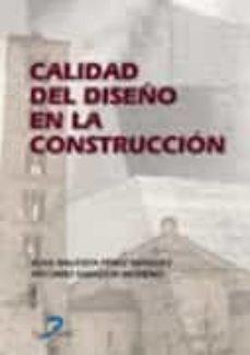 Descargar CALIDAD DEL DISEÃ'O EN LA CONSTRUCCION gratis pdf - leer online