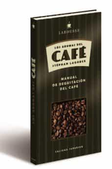 Relaismarechiaro.it Los Aromas Del Cafe: Manual De Degustacion Del Cafe Image