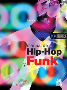 Descargar MANUAL DE HIP-HOP Y FUNK (INCLUYE CD) gratis pdf - leer online