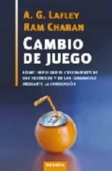 Descargar CAMBIO DE JUEGO: COMO IMPULSAR EL CRECIMIENTO DE LOS INGRESOS Y D E LAS UTILIDADES MEDIANTE LA INNOVACION gratis pdf - leer online