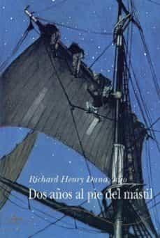 Chapultepecuno.mx Dos Años Al Pie Del Mastil: Relato Personal De La Vida En El Mar Image
