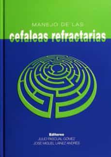 Descargar ebook para móvil gratis MANEJO DE LAS CEFALEAS REFRACTARIAS 9788484734499