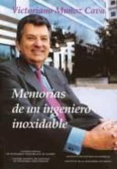 Descargar MEMORIAS DE UN INGENIERO INOXIDABLE gratis pdf - leer online