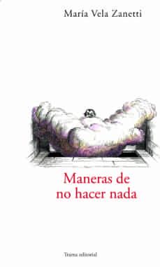 Inmaswan.es Maneras De No Hacer Nada Image