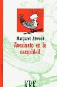 Descargas gratuitas para ebooks ASESINATO EN LA OSCURIDAD (PREMIO PRINCIPE DE ASTURIAS DE LAS LET RAS 2008)