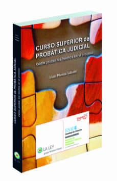 Descargar CURSO SUPERIOR DE PROBATICA JUDICIAL. COMO PROBAR LOS HECHOS EN E L PROCESO gratis pdf - leer online