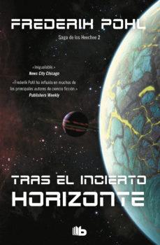 tras el incierto horizonte (la saga de los heechee 2) (ebook)-frederick pohl-9788490694299