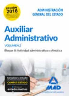 auxiliar administrativo de la administración general del estado. temario volumen 2. bloque ii: actividad administrativa y-9788490938799