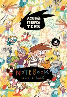 monsternotebook (l agus i els monstres)-jaume copons-9788491014799