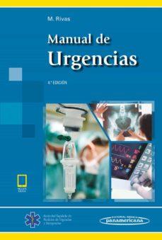 Leer libro online gratis MANUAL DE URGENCIAS (4ª ED.) de MIGUEL RIVAS JIMÉNEZ PDB iBook FB2