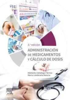 Descargar kindle book ADMINISTRACION DE MEDICAMENTOS Y CÁLCULO DE DOSIS in Spanish 9788491134299