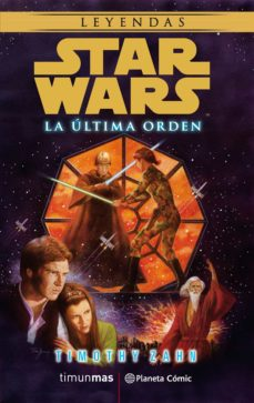 Ebooks descargables gratis para nook color STAR WARS LA ULTIMA ORDEN (NOVELA) de TIMOTHY ZAHN (Spanish Edition) 9788491468899 ePub