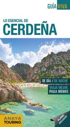 lo esencia de cerdeña 2018 (5ª ed.) (guia viva)-luis argeo fernandez-9788491580799
