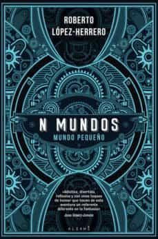 Descargas de audio gratis para libros N MUNDOS (Spanish Edition) 9788491646099 de ROBERTO LOPEZ HERRERO PDF iBook DJVU