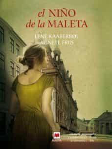 Descargas gratuitas de libros electrónicos en formato pdf. EL NIÑO DE LA MALETA (Literatura española) CHM MOBI