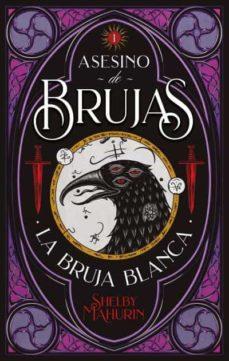 descargar libro Asesino de brujas: La bruja blanca