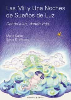 Descargar libro de amazon a nook LAS MIL Y UNA NOCHES DE SUEÑOS DE LUZ  9788493752699