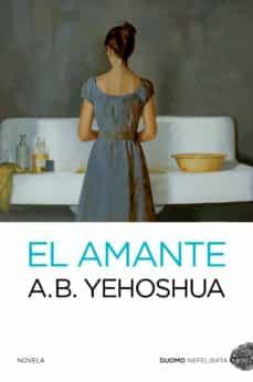 Descarga gratuita de libro de oración común. EL AMANTE 9788494119699 (Literatura española)