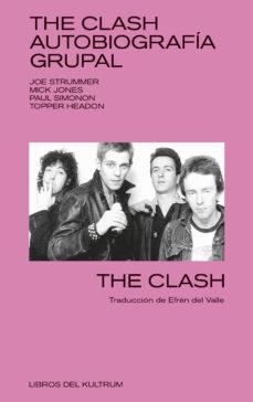 Costosdelaimpunidad.mx The Clash. Autobiografía Grupal Image