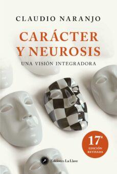 caracter y neurosis: una vision integradora-jutta nachtway-9788495496799