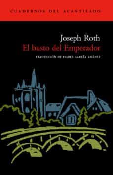 el busto del emperador-joseph roth-9788496136199