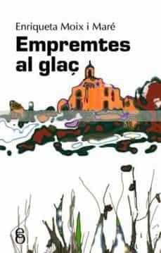 Elmonolitodigital.es Emprentes Al Glaç Image
