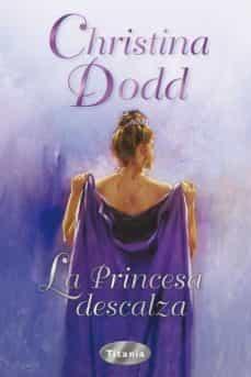 la princesa descalza-christine dodd-9788496711099