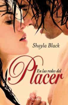 Descarga gratuita de libros digitales (PE) EN LAS REDES DEL PLACER de SHAYLA BLACK RTF iBook 9788496952799