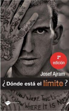 donde esta el limite (10ª ed.)-josef ajram-9788496981799