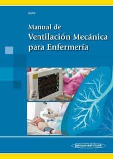 Descarga google books como pdf gratis. MANUAL DE VENTILACIÓN MECÁNICA PARA ENFERMERÍA MOBI 9788498359299 de FRANCISCO SOTO DEL ARCO