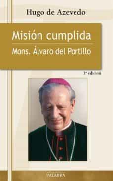 Chapultepecuno.mx Mision Cumplida. Mons. Alvaro Del Portillo Image