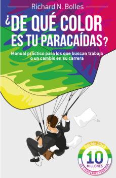 ¿de que color es tu paracaidas ?-richard m. bolles-9788498752199