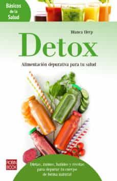 detox: alimentacion depurativa para tu salud-blanca herp-9788499174099