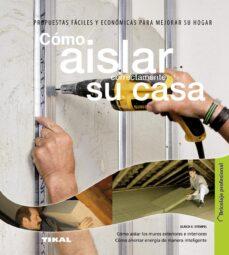 Descargar libros electrónicos gratis en portugues COMO AISLAR CORRECTAMENTE SU CASA de  in Spanish