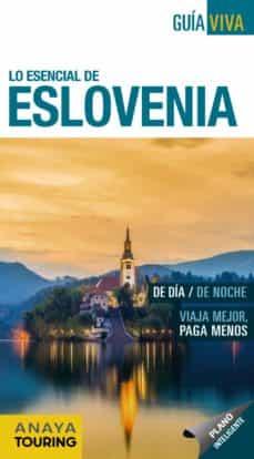 lo esencial de eslovenia 2017 (guia viva) 6ª ed.-luis argeo fernandez-9788499359199