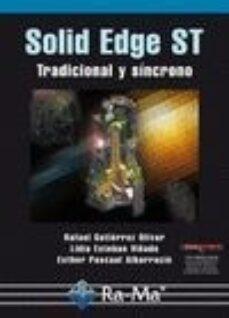 solid edge st: tradicional y sincrono-rafael gutierrez-9788499640099