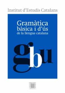 Descargar libros para kindle iphone GRAMATICA BASICA I D US DE LA LLENGUA CATALANA