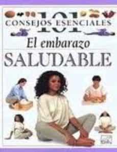 Descargar desde google books online gratis EL EMBARAZO SALUDABLE 9789501517699 en español