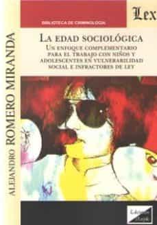 Ebook descargar gratis txt EDAD SOCIOLOGICA, LA in Spanish 9789563926699